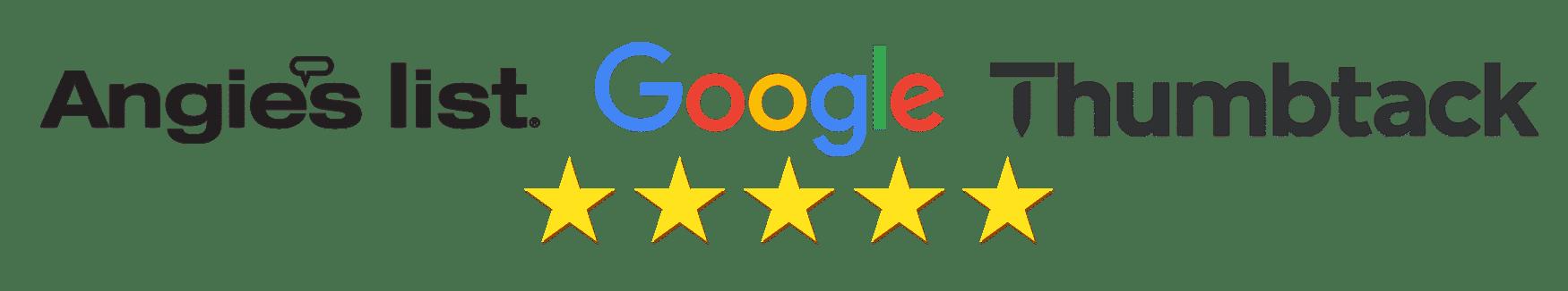 Angie's List, Google, Thumbtack 5 stars
